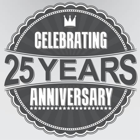 Festeggiamenti per i 25 anni di anniversario retro etichetta, illustrazione vettoriale Archivio Fotografico - 35941265