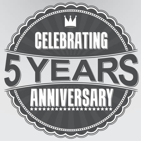 five years old: Celebrating 5 years anniversary retro label, vector illustration Illustration