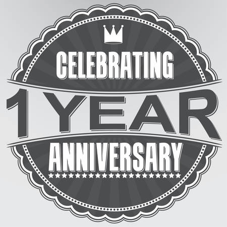 Celebrating 1 years anniversary retro label, vector illustration Illustration