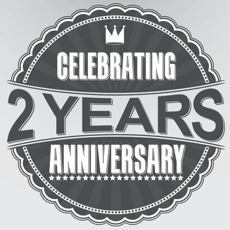 2 years old: Celebrating 2 years anniversary retro label, vector illustration
