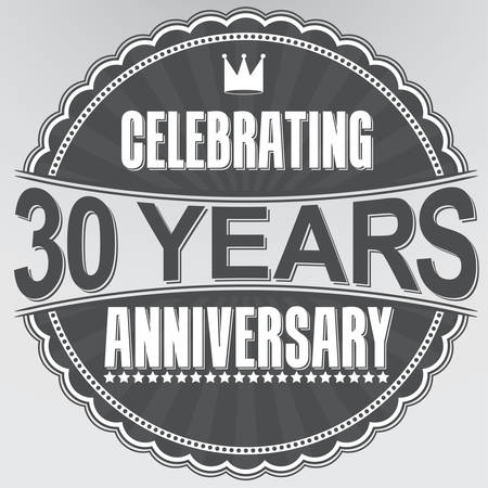 30 years: Celebrating 30 years anniversary retro label, vector illustration