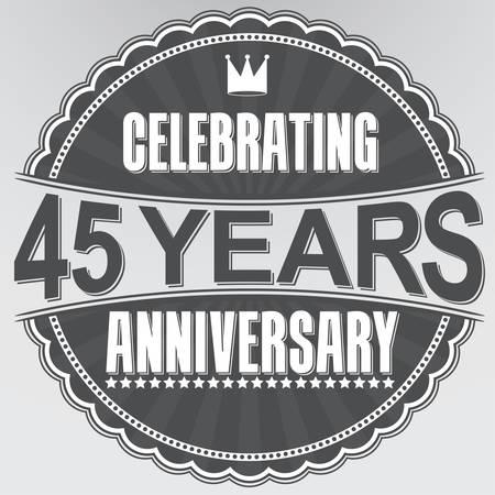 anniversary: Celebrando 45 a�os de aniversario de etiquetas retro, ilustraci�n vectorial