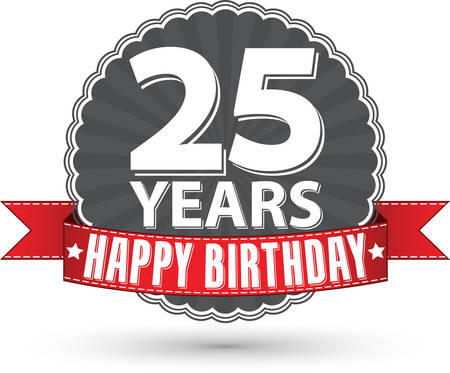25 years old: Happy birthday 25 years retro label with red ribbon