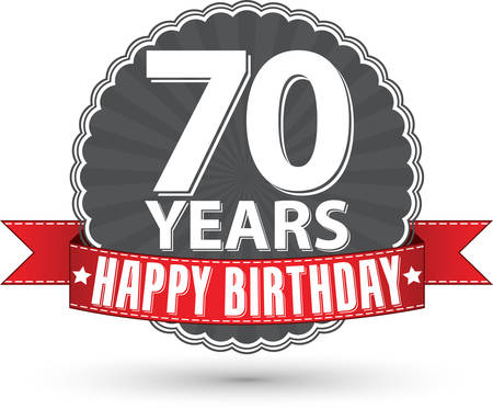70 years: Happy birthday 70 years retro label with red ribbon Illustration