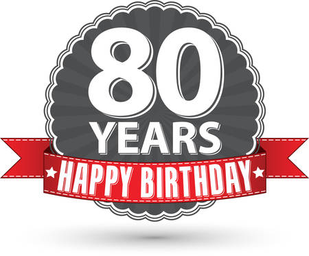80 years: Happy birthday 80 years retro label with red ribbon Illustration