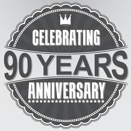 90 years: Celebrando 90 anni anniversario retro etichetta, illustrazione vettoriale