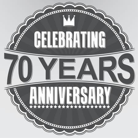 70 years: Celebrating 70 years anniversary retro label, vector illustration Illustration