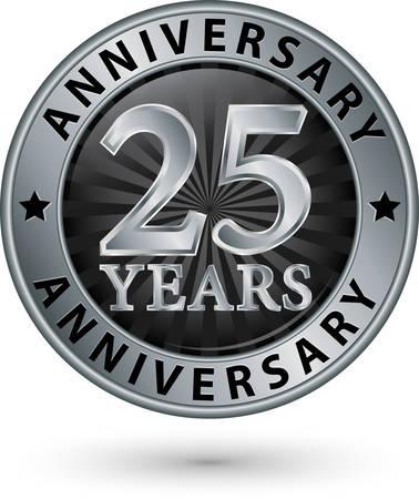 anniversaire: 25 ans étiquette anniversaire d'argent, illustration vectorielle