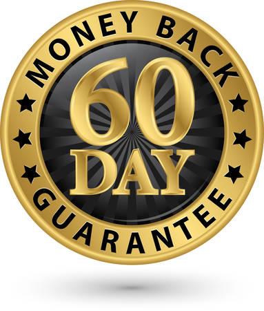pieniądze: 60 dni gwarancji zwrotu pieniędzy złoty znak, ilustracji wektorowych Ilustracja