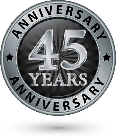 45: 45 years anniversary silver label, vector illustration
