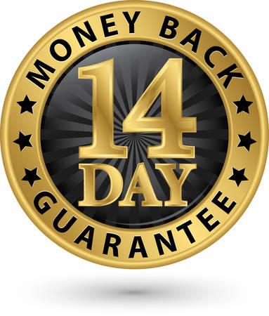 14: 14 day money back guarantee golden sign, vector illustration Illustration