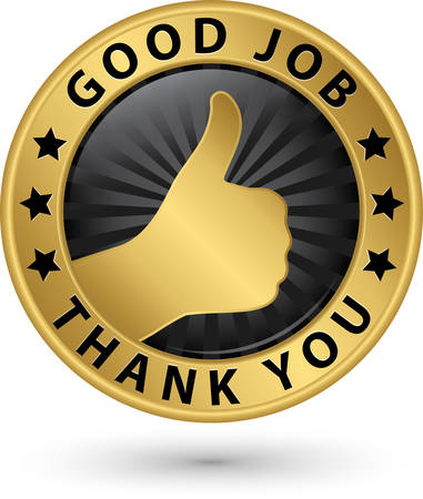 success control: Good job thank you golden label with thumb up, vector illustration Illustration