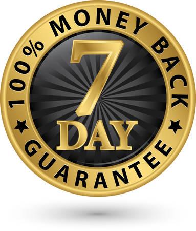 7 dagen 100% geld terug garantie gouden teken, vector illustratie