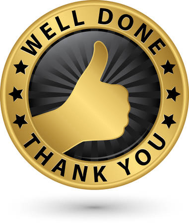 Well done thank you golden label with thumb up, vector illustration Illustration