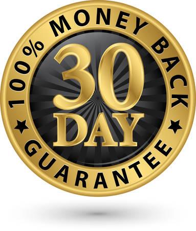 30 day 100% money back guarantee golden sign, vector illustration Illustration