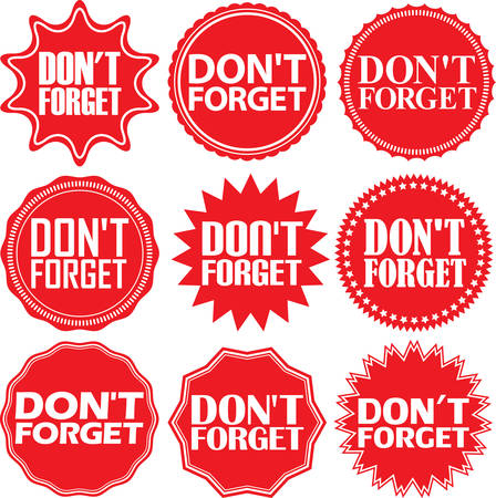 don't: Dont forget red label. Dont forget red sign. Dont forget red banner. Vector illustration