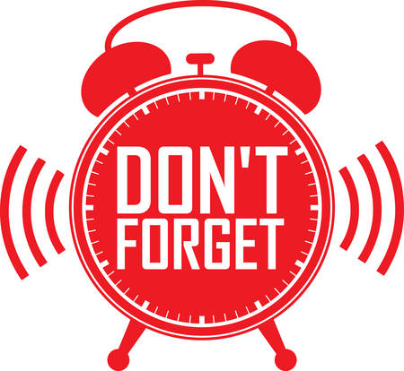dont: Dont forget red alarm clock, vector illustration