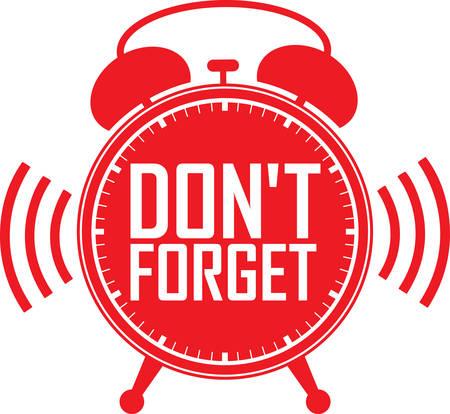 forget: Dont forget red alarm clock, vector illustration