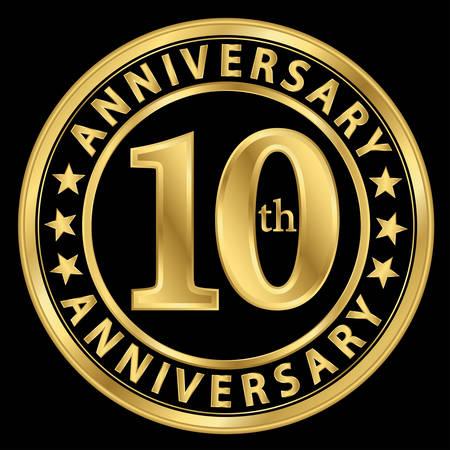 jubilee: 10th anniversary golden label, 10 year anniversary golden sign, vector illustration