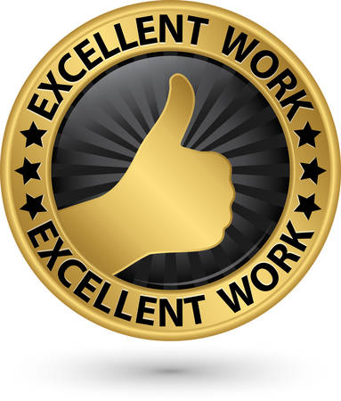 thump: Excellent work golden sign with thumb up, vector illustration