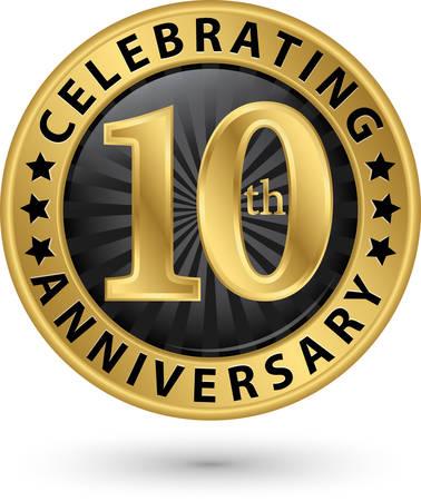 Celebrando la etiqueta de oro del décimo aniversario, ilustración vectorial Ilustración de vector