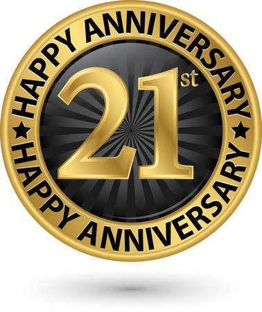 Happy 21st years anniversary gold label, vector illustration