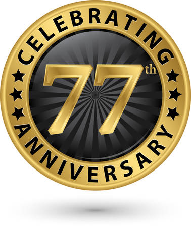 Celebrating 77th years anniversary gold label, vector illustration