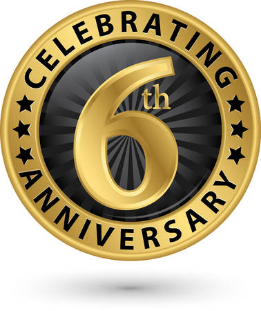 Celebrating 6th anniversary gold label, vector illustration Stock Illustratie