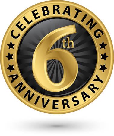 Vieren 6e verjaardag gouden label, vectorillustratie Vector Illustratie