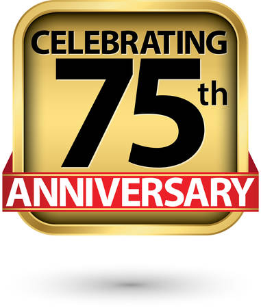 Celebrating 75th years anniversary gold label, vector illustration
