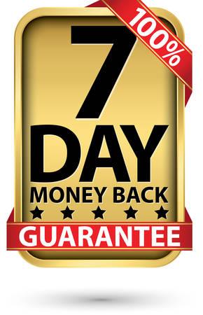 7 day 100% money back guarantee golden sign, vector illustration 向量圖像