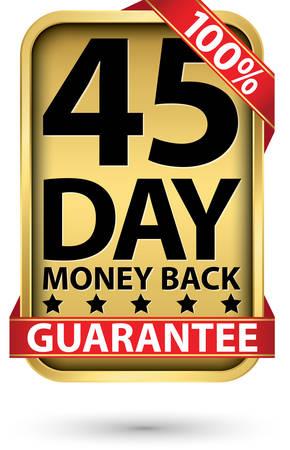 45 day 100% money back guarantee golden sign, vector illustration