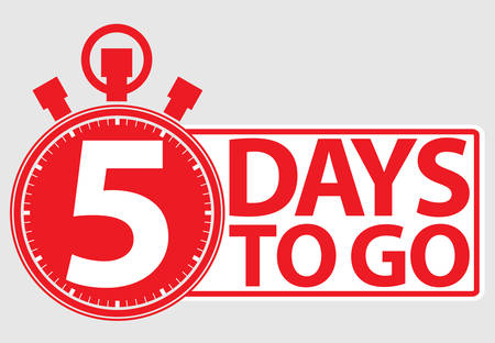 5 days to go red label, vector illustration
