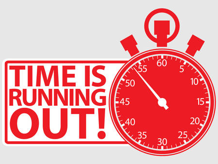 Time is running out label, vector illustration