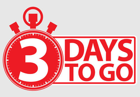 3 days to go red label, vector illustration