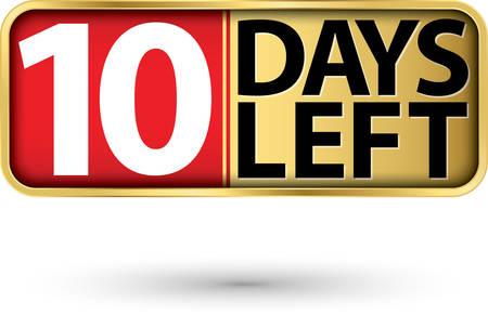 10 days left gold sign, vector illustartion
