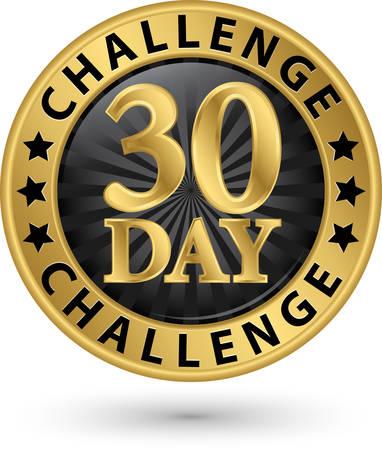 30-Tage-Herausforderung goldenes Etikett, Vektorillustration