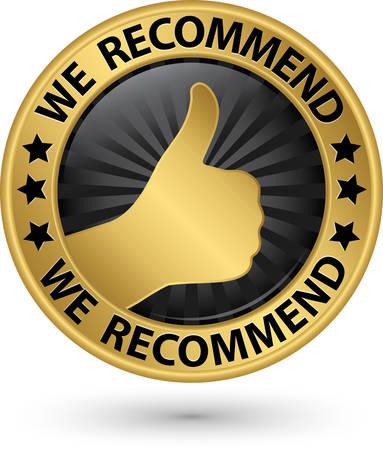 We recommend golden label, vector illustration