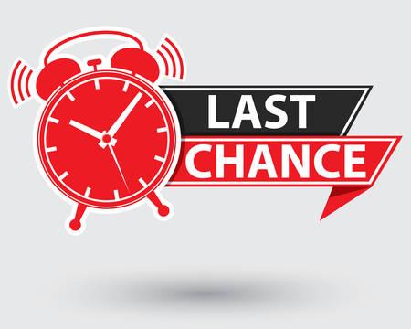Last chance red label, last chance alarm clock , vector illustration