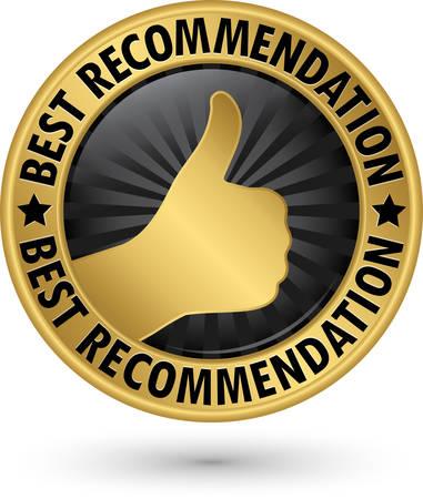 Best recommendation golden label, vector illustration Illustration