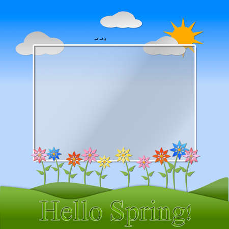 Hills, sky, sun, flowers and clouds depicting a scene of Spring with text Hello Spring.