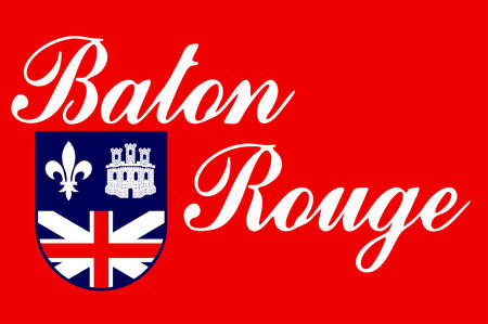 Flag of Baton Rouge is the capital of the U.S. state of Louisiana and its second-largest city. Vector illustration