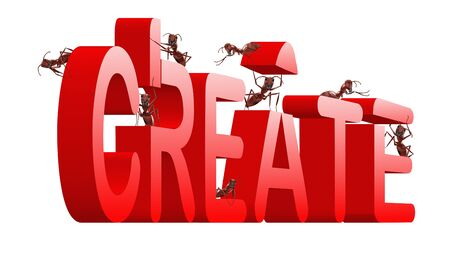 red ant: create ants building word creation concept for creativity and innovation in red letters