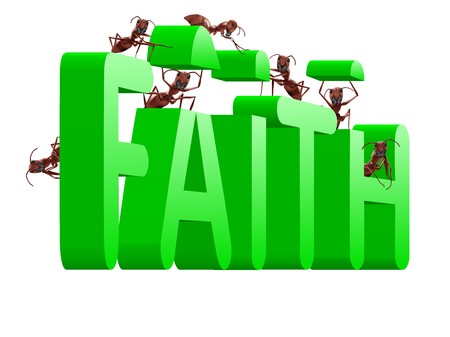 building faith trust and belief in god jesus christ and friends ants make green text photo