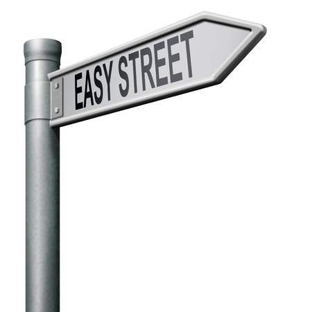 easy: easy street raod sign indicating easy solutions or a way to avoid problems