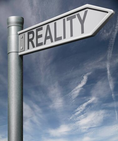 actuality: reality sign  road sign arrow pointing towards truth and real life not fake Stock Photo
