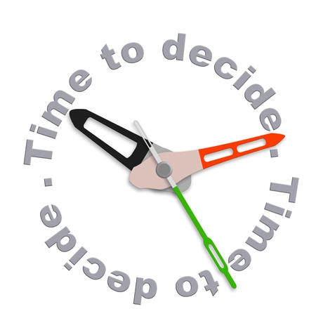 indecisive: Time to decide making decisions and choosing option dont be indecisive pick your choice isolated clock with text Stock Photo