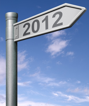 next year: 2012 next year road sign arrow pointing towards a happy new year button, arrow