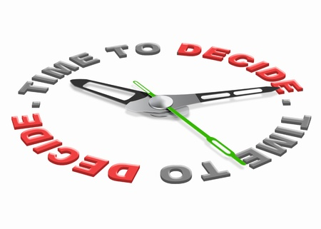 indecisive: Time to decide making decisions and choosing option dont be indecisive pick your choice on election day and make your vote, voting mekes democracy isolated clock with text Stock Photo