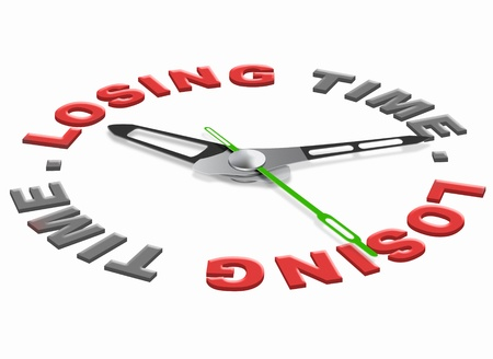wasted: loosing time wasted hours time and minuttes lost useless task